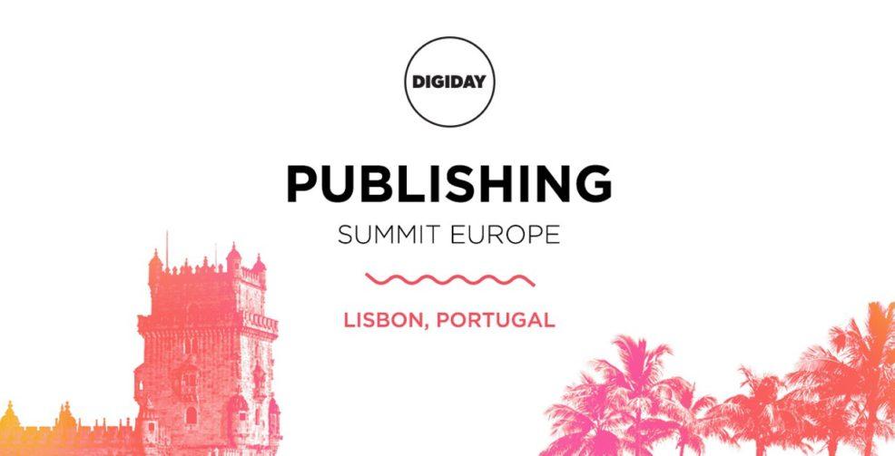 Digiday Publishing Summit Europe 2017